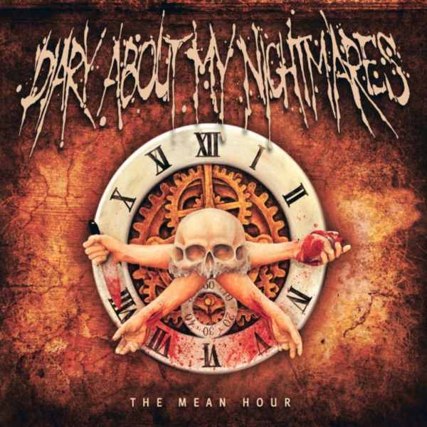 Diary About My Nightmares- The Mean Hour CD