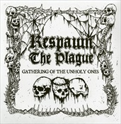 """Respawn The Plague- Gathering Of The Unholy Ones 7"""" EP VINYL"""