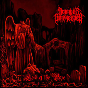 Ominous Gatekeeper – Lord Of The Pyre