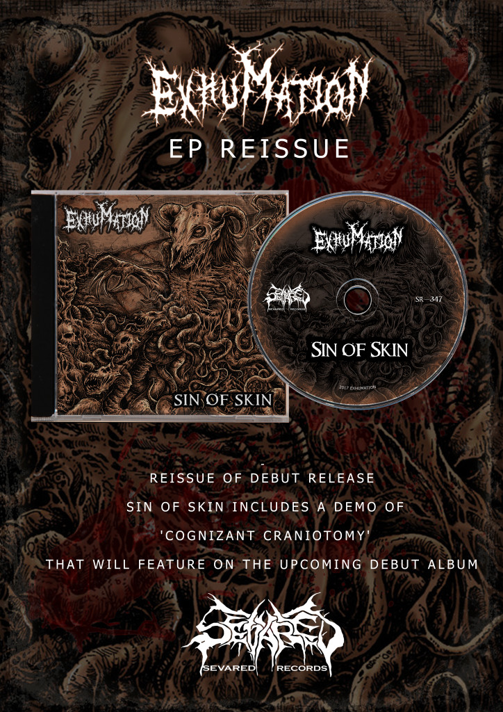 EXHUMATION- Sin Of Skin CD OUT NOW!!!